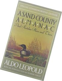 Sand County Almanac: And Sketches Here and There
