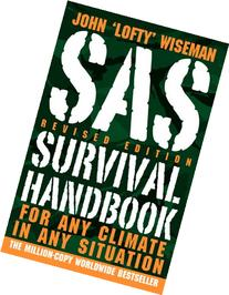 SAS Survival Handbook, Revised Edition: For Any Climate, in