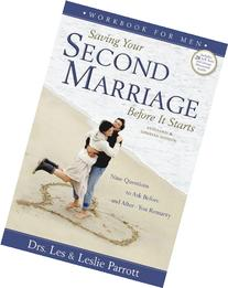 Saving Your Second Marriage Before It Starts Nine Questions