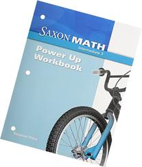 Saxon Math Power-Up Workbook: Intermediate 3
