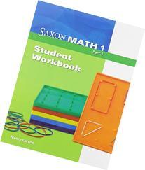 Saxon Math 1: Student Workbook Part 1