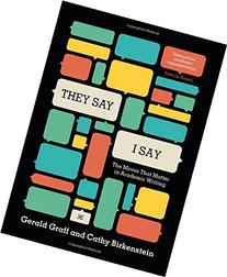 """""""They Say / I Say&quot"""
