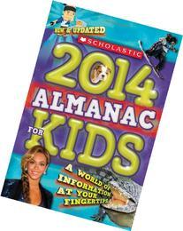 Scholastic Almanac for Kids 2014