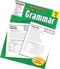 Scholastic Success With Grammar, Grade 4