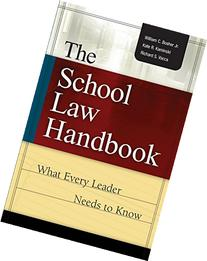 The School Law Handbook: What Every Leader Needs to Know