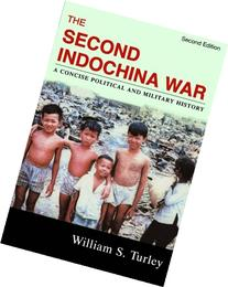 The Second Indochina War: A Concise Political and Military