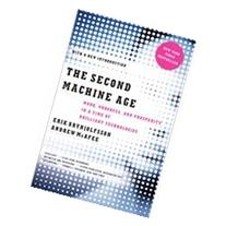 The Second Machine Age: Work, Progress, and Prosperity in a