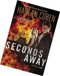 Seconds Away : A Mickey Bolitar Novel