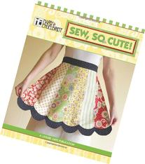 Mary Engelbreit: Sew, So Cute