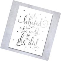 She Believed She Could So She Did Silver Foil Art Print