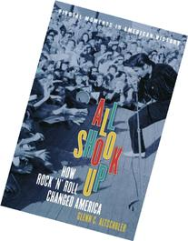 all shook up how rock n roll changed america All shook up : how rock 'n' roll changed america by glenn c altschuler and a great selection of similar used, new and collectible books available now at abebookscom.