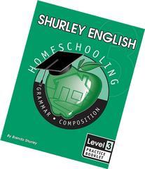 Shurley English Level 3 Homeschooling Practice Booklet