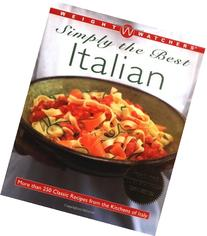 Weight Watchers Simply the Best Italian: More than 250