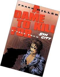 Sin City: Dame to Kill For, Ltd. Ed