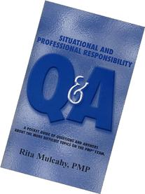Situational and Professional Responsibility Q&A