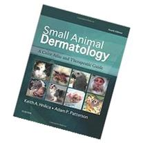 Small Animal Dermatology: A Color Atlas and Therapeutic