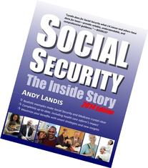 Social Security: The Inside Story, 2014 Edition: An Expert
