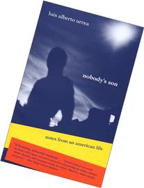 Nobody's Son: Notes from an American Life