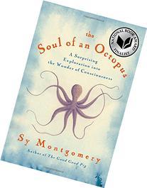 The Soul of an Octopus: A Joyful Exploration into the Wonder
