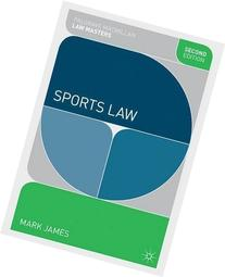 Sports Law  2nd  Edition by James, Mark published by