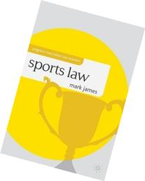 Sports Law  by James, Mark published by Palgrave Macmillan