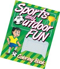 Sports and Outdoor Fun Coloring Book