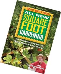 All New Square Foot Gardening, Second Edition: The