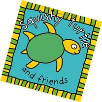 Squishy Turtle and Friends