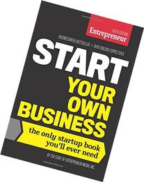 Start Your Own Business, Sixth Edition: The Only Startup