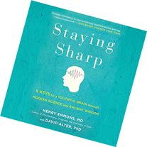 Staying Sharp: 9 Keys for a Youthful Brain through Modern