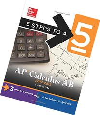 5 Steps to a 5 AP Calculus AB, 2014-2015