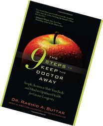 The 9 Steps to Keep the Doctor Away: Simple Actions to Shift