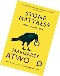 Stone Mattress :  Nine Tales