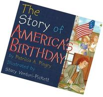 The Story of America's Birthday