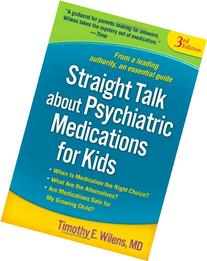 Straight Talk about Psychiatric Medications for Kids, Third