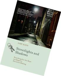 Streetlights and Shadows: Searching for the Keys to Adaptive