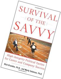 Survival of the Savvy