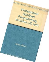 Professional Symbian Programming, Includes CD rom