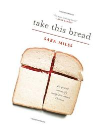 Take This Bread: A Radical Conversion