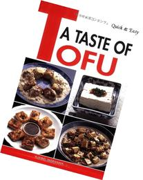 Quick & Easy A Taste of Tofu
