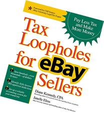 Tax Loopholes for eBay Sellers: Pay Less Tax and Make More
