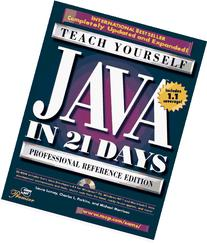 Teach Yourself Java in 21 Days: Professional Reference