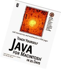 Teach Yourself Java for Macintosh in 21 Days with CDROM