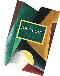 Theories of Ideology: The Powers of Alienation and
