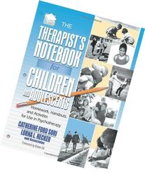 The Therapist's Notebook for Children and Adolescents: