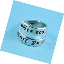 this too shall pass - Hand Stamped Spiral Ring, Motivational