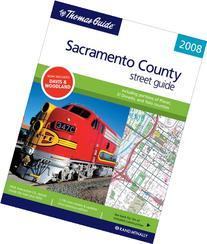 The Thomas Guide 2008 Sacramento County, California Street