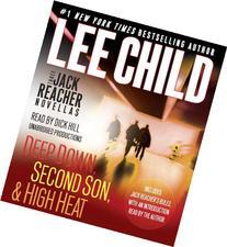 Three Jack Reacher Novellas : Deep Down, Second Son, High