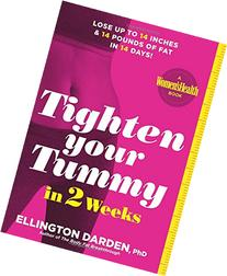 Tighten Your Tummy in 2 Weeks: Lose Up to 14 Inches Off Your
