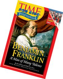 Time For Kids: Benjamin Franklin: A Man of Many Talents